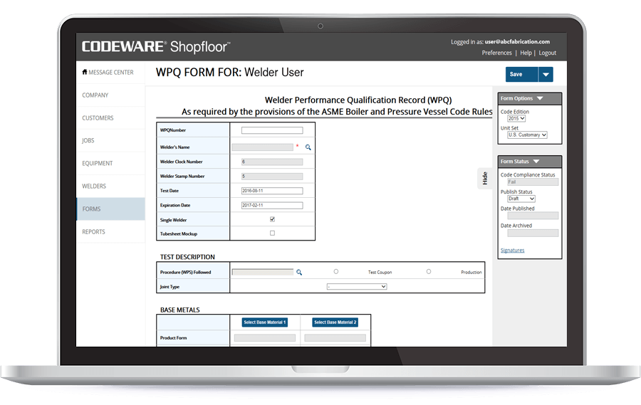 Shopfloor's setup service inputs your existing ASME IX and AWS D1.1 welding procedures to get you up and running quickly